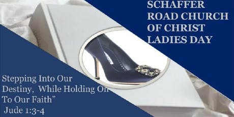 STEPPING INTO OUR DESTINY WHILE HOLDING ON TO OUR FAITH LADIES DAY PROGRAM tickets