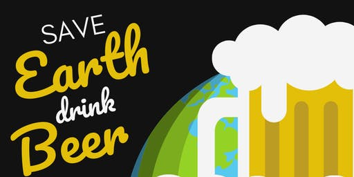 Save Earth. Drink Beer.