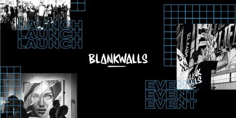Blank Walls UK Launch tickets