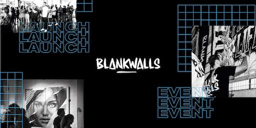 Blank Walls UK Launch