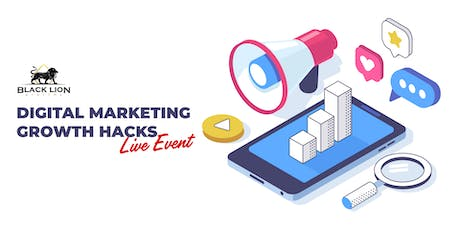 Digital Marketing Growth Hacks Business Owners Can Use to Get MORE CLIENTS  tickets