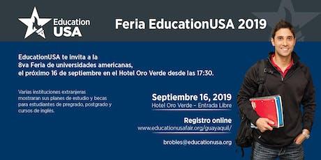 Feria EducationUSA 2019 - Guayaquil boletos