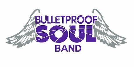Bullet Proof Soul Band, Bashiri Asad, Ed Lanier and DJ Snake tickets
