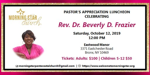 Pastor's Appreciation Luncheon Celebrating Rev. Dr. Beverly D. Frazier