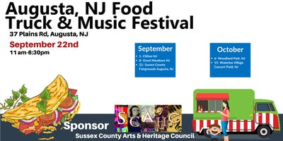 Sept 22-Augusta NJ, Sussex County Fairgrounds Food Truck and Music Festival