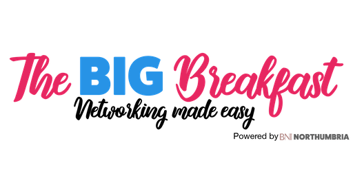The Big Breakfast - Networking Made Easy
