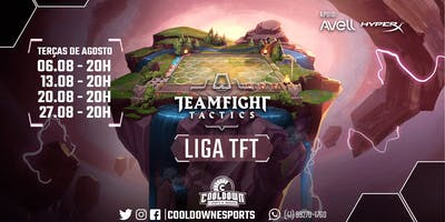 LIGA TFT COOLDOWN - AGOSTO/19