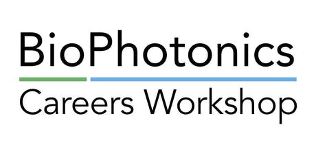 BioPhotonics Careers Workshop tickets
