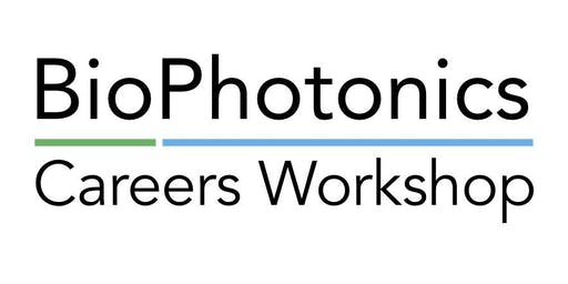BioPhotonics Careers Workshop