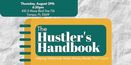 The Hustler's Handbook: Helping Millennials Make Money Moves That Count tickets