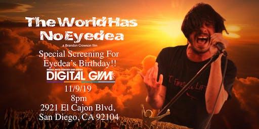 The World Has No Eyedea San Diego Birthday Screening!