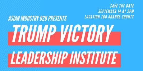 AIB2B Trump Victory Leadership Institute tickets
