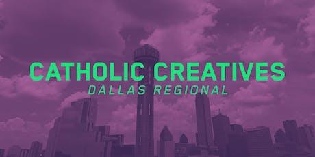 Catholic Creatives Dallas Regional  tickets