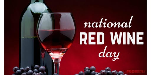 National Red Wine Day Tasting