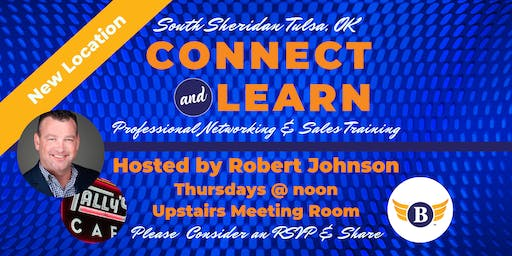 South Sheridan, Tulsa, OK: Connect & Learn | Networking & Sales Training