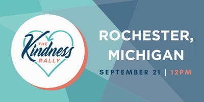 The Kindness Rally: Rochester, MI