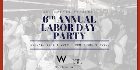 Labor Day Party at The W Hotel tickets