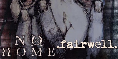 No Home & Fairwell. at Mesa Theater tickets
