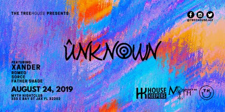 TreeHOUSE Presents: Unknown at Myth Terrace | 08.24.19 tickets
