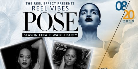 Reel Vibes POSE Season Finale Watch Party tickets