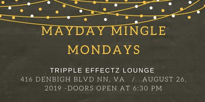 Mayday Mingle Monday's