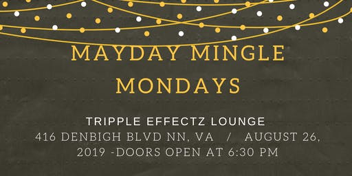 Mayday Mingle Monday's