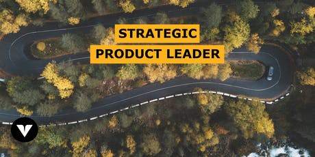 Strategic Product Leader: Immersive Course  tickets