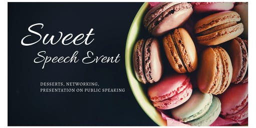 Sweet Speech Networking Event