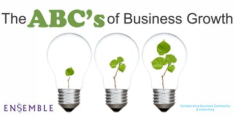 The ABC's of Business Growth  tickets