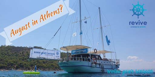 August in Athens? revive your Sundays