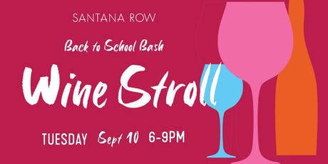 Back to School Bash Wine Stroll to benefit SVEF tickets