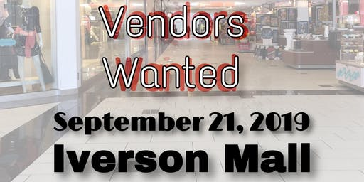 Vendors Wanted Iverson Mall Main Level