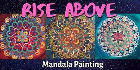 Rise Above Mandala Painting tickets