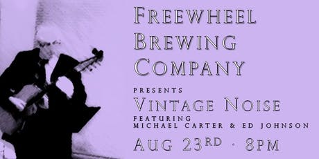 Freewheel Brewing Co. presents: Vintage Noise tickets