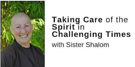 Taking Care of the Spirit in Challenging Times tickets