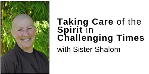 Taking Care of the Spirit in Challenging Times