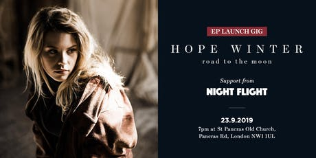 Hope Winter: EP Launch with support from Night Flight tickets