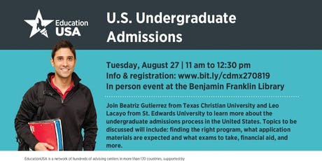 U.S. Undergraduate Admissions with Texas Christian University and St. Edward's University tickets