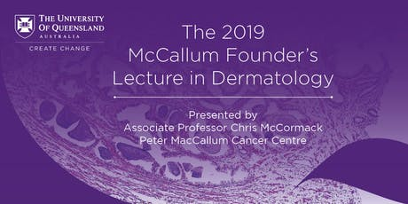 The 2019 McCallum Founder's Lecture in Dermatology tickets