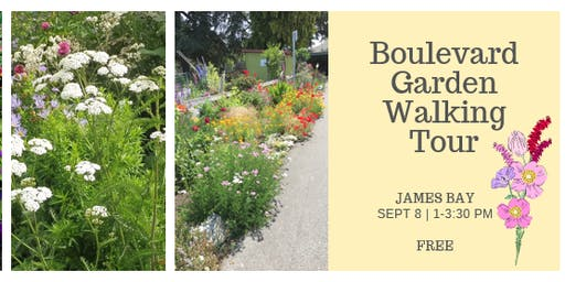 James Bay Boulevard Garden Walking Tour