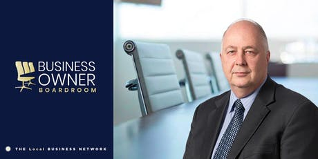 Business Owner Boardroom With Guest Speaker Rocky Ruhi-Lewis  tickets