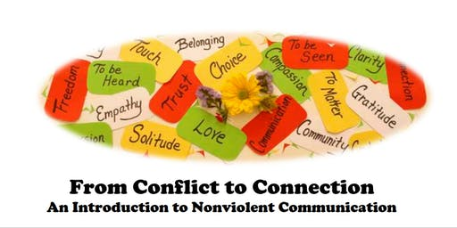From Conflict to Connection: Nonviolent Communication 101