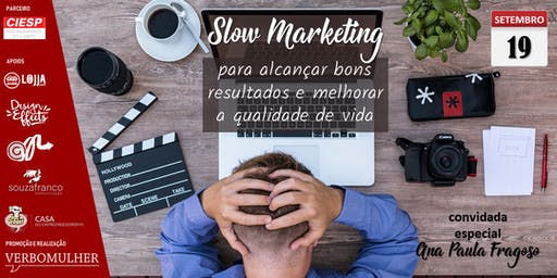 Slow Marketing para alcançar bons resultados e melhorar a qualidade de vida