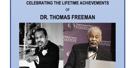 Celebrating The Lifetime Achievements of Dr. Thomas Freeman tickets