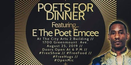 Poets For Dinner, Featuring E The Poet Emcee tickets