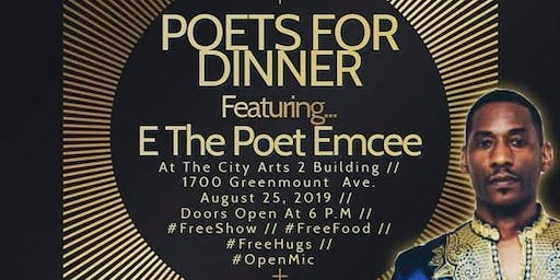 Poets For Dinner, Featuring E The Poet Emcee