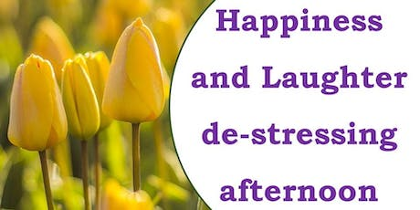 Happiness and Laughter de-stressing afternoon tickets