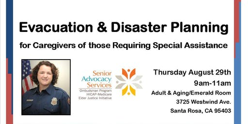Evacuation & Disaster Planning for Caregivers of those Requiring Special Assistance