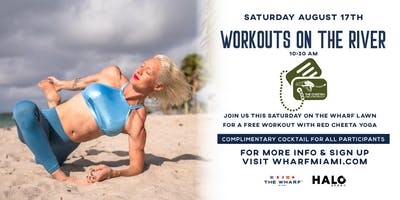 Workouts On The River at The Wharf Miami