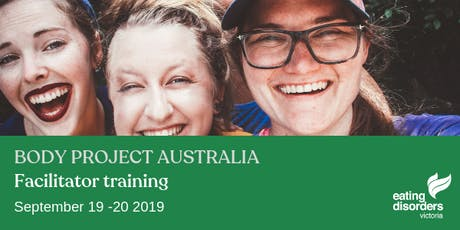 Body Project Australia - Facilitator Training September 2019 tickets